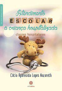Atendimento escolar à criança hospitalizada: