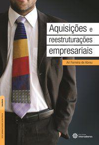 Aquisições e reestruturações empresariais