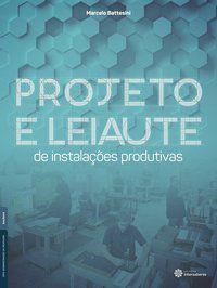 Projeto e leiaute de instalações produtivas