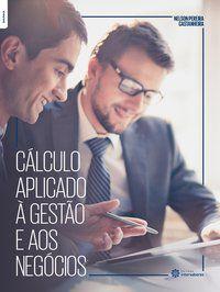 Cálculo aplicado à gestão e aos negócios