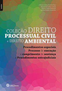 Procedimentos especiais, Processo de execução e cumprimento de sentença e Procedimentos extrajudiciais