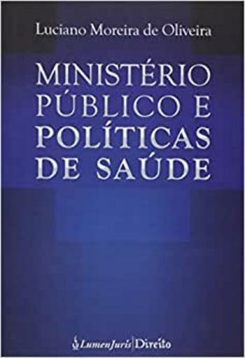 Ministério público e políticas de saúde