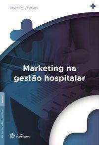 Marketing na gestão hospitalar