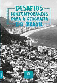 Desafios contemporâneos para a Geografia do Brasil