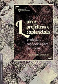 Livros proféticos e sapienciais