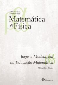 Jogos e modelagem na educação matemática