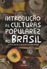 Introdução às culturas populares no Brasil