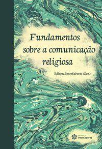Fundamentos sobre a comunicação religiosa
