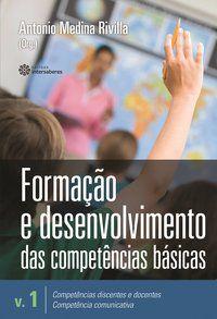 Formação e desenvolvimento das competências básicas – Volume 1