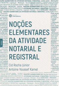 Noções elementares da atividade notarial e registral