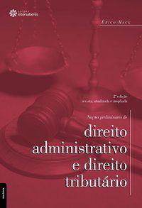 Noções preliminares de direito administrativo e direito tributário