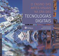 O ensino das artes visuais na era das tecnologias digitais