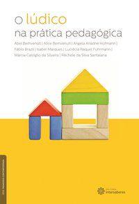 O lúdico na prática pedagógica