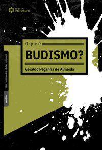 O que é budismo?