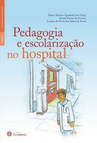 Pedagogia e escolarização no hospital