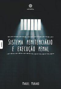 Sistema penitenciário e execução penal