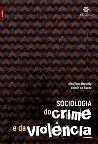 Sociologia do crime e da violência