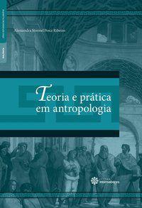 Teoria e prática em antropologia