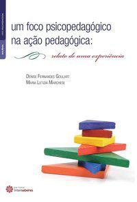 Um foco psicopedagógico na ação pedagógica