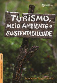 Turismo, meio ambiente e sustentabilidade