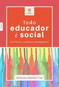 Todo educador é social