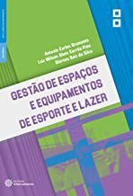 Gestão de espaços e equipamentos de esporte e lazer
