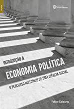 Introdução à economia política: o percurso histórico de uma ciência social