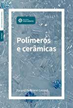 Polímeros e cerâmicas