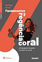 Fundamentos de regência coral