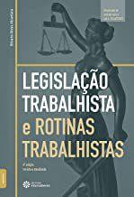 Legislação trabalhista e rotinas trabalhistas