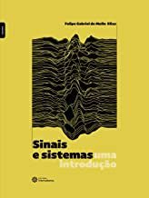 Sinais e sistemas: uma introdução