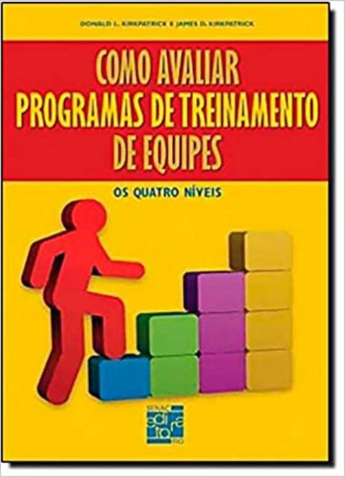 Como avaliar programas de treinamento de equipes