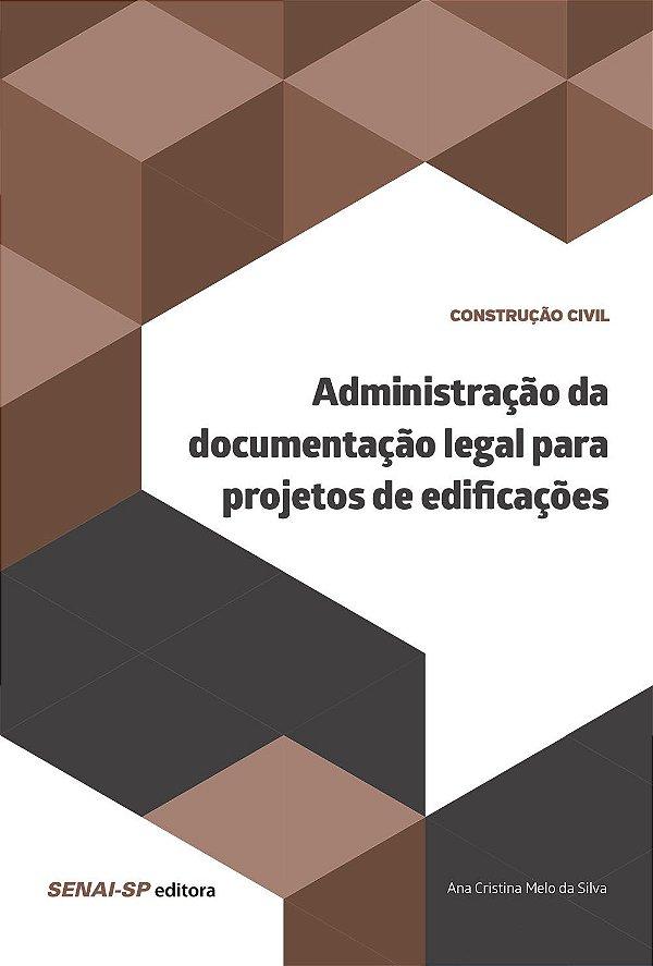 Administração da Documentação Legal Para Projetos de Edificações