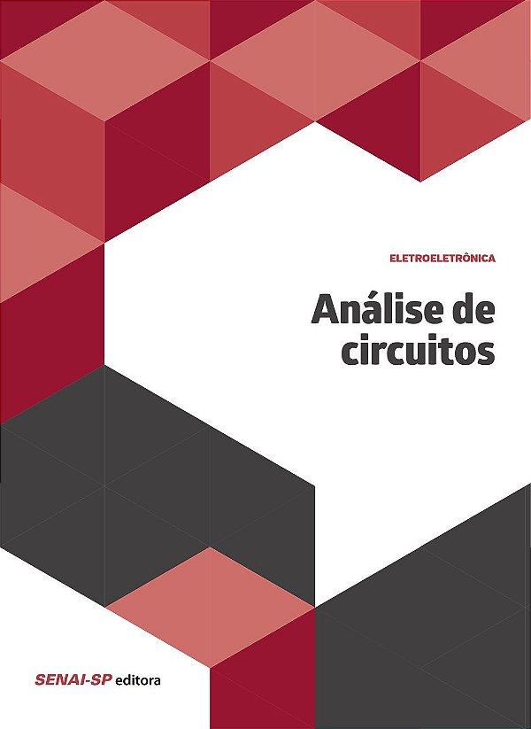 Análise de Circuitos - Coleção Eletroeletrônica [Paperback] Vários Autores