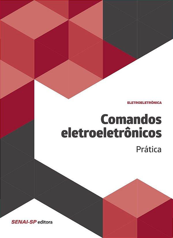 Comandos Eletroeletrônicos. Prática