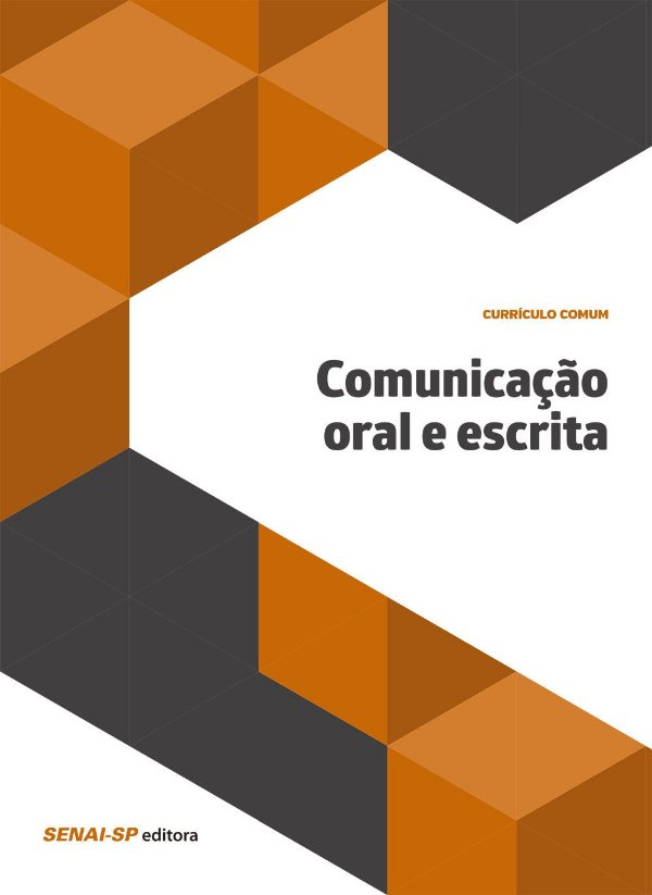 Comunicação Oral e Escrita - Coleção Educação [Paperback] Vários Autores