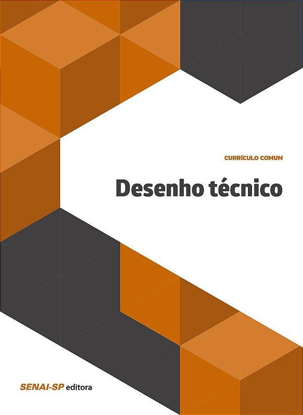 Desenho Técnico - Coleção Educação [Paperback] Vários Autores