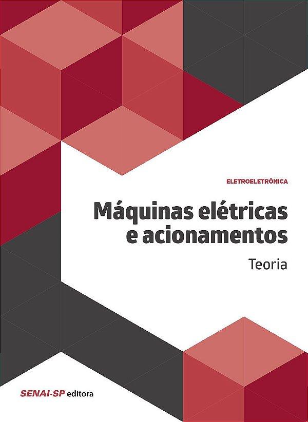 Máquinas Elétricas e Acionamentos. Teoria