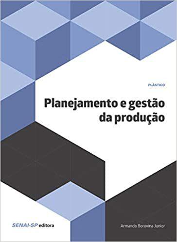 Planejamento e Gestão da Produção