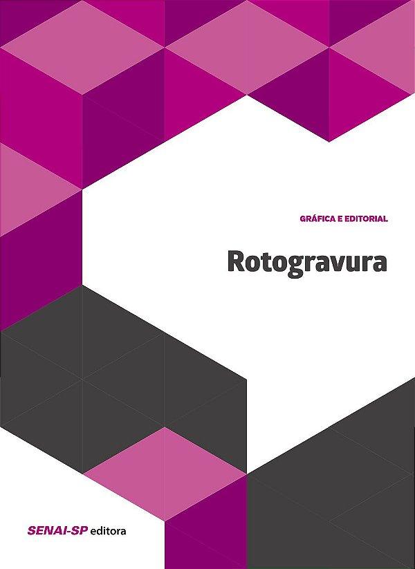 Rotogravura - Série Gráfica e Editorial [Paperback] Vários Autores
