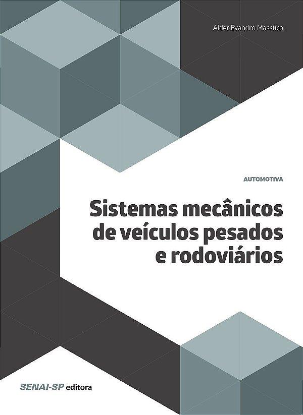 Sistemas Mecânicos de Veículos Pesados e Rodoviários