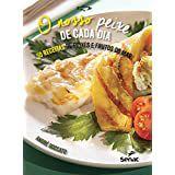 Nosso Peixe De Cada Dia, O: 50 Receitas De Peixes E Frutos Do Mar