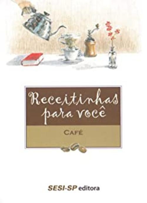 Receitinhas para você - Café