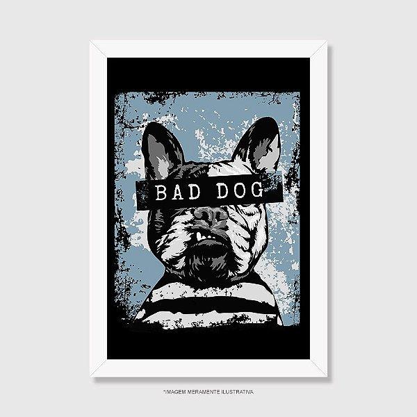 Quadro Bad Dog - Modelo 1