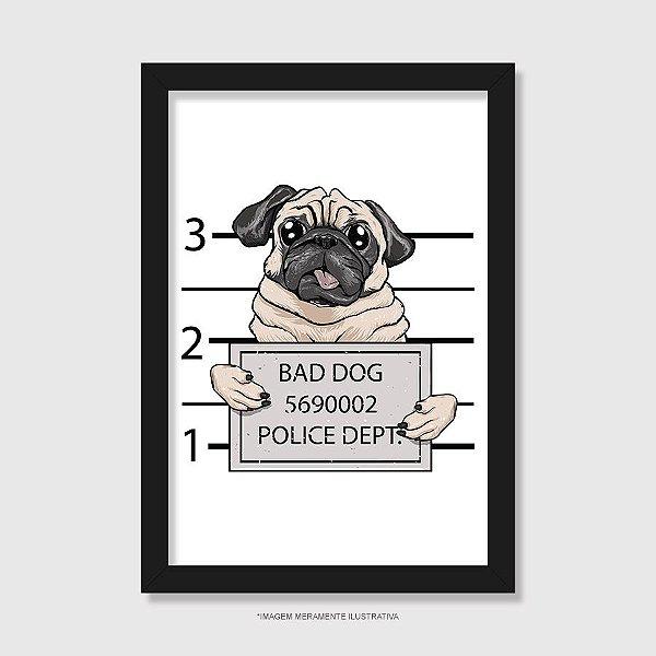 Quadro Pug Bad Dog - Modelo 1