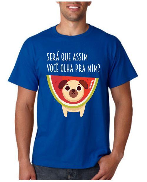 Camiseta Cachorro Melancia - Será Que Assim Você Olha Pra Mim?
