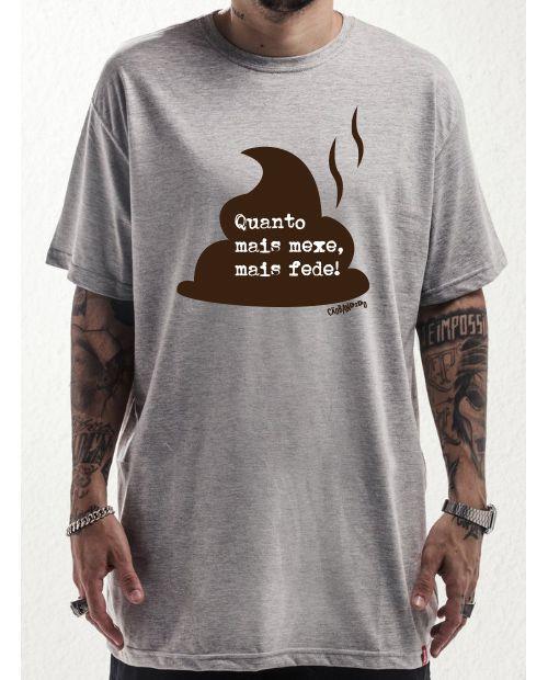 Camiseta Coco de Cachorro - Quanto Mais Mexe, Mais Fede