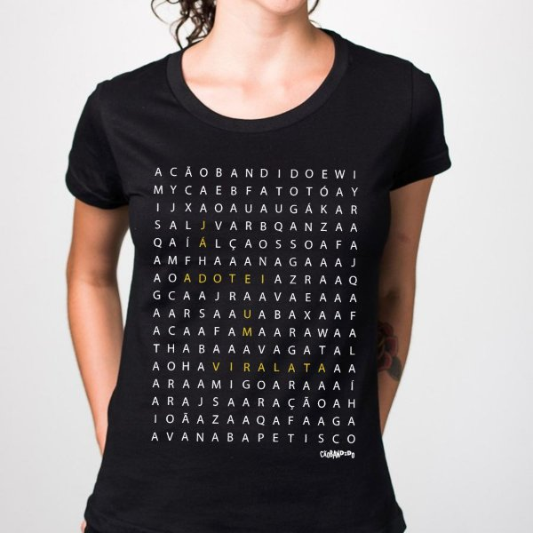 Camiseta Baby Look Caça Palavras - Já Adotei um Vira-Lata