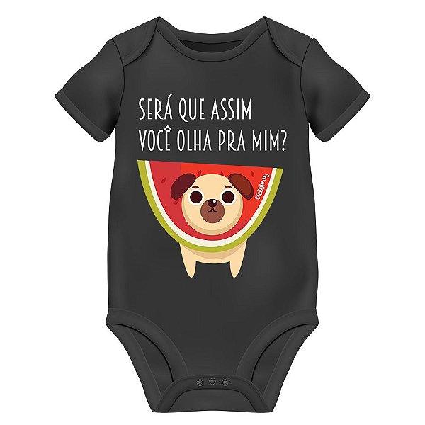 Body Bebê Cachorro Melancia - Será Que Assim Você Olha Pra Mim? - Preto