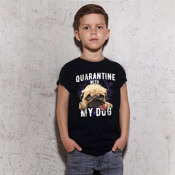 Camiseta Infantil Quarantine With My Dog